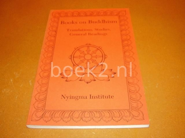COOK, ELIZABETH & RUTH FELLHAUER - Books on Buddhism, translations, Studies, General Readings