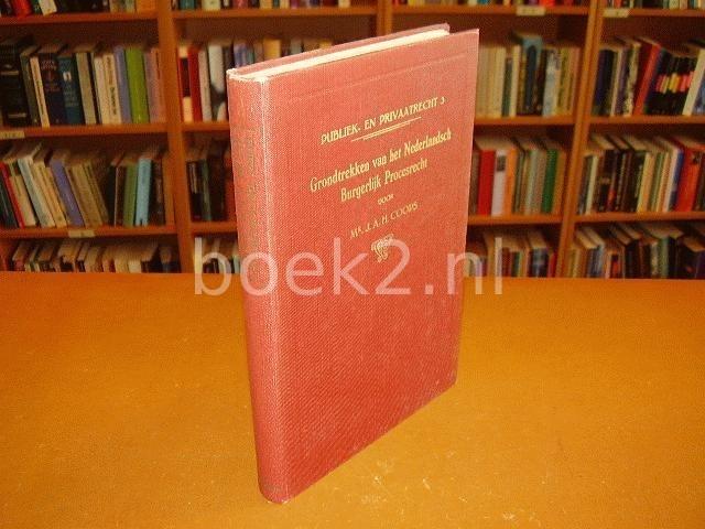 COOPS, MR. J.A.H. - Grondtrekken van het Nederlandsch Burgerlijk Procesrecht - Publiek- en Privaatrecht No.3