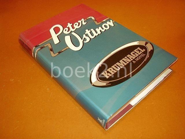 USTINOV, PETER - Krumnagel, a novel
