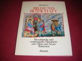 Bild und Botschaft. Byzantinische Miniaturen zum Alten und Neuen Testament