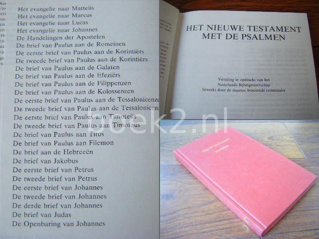 REDACTIE - Het Nieuw Testament met de Psalmen