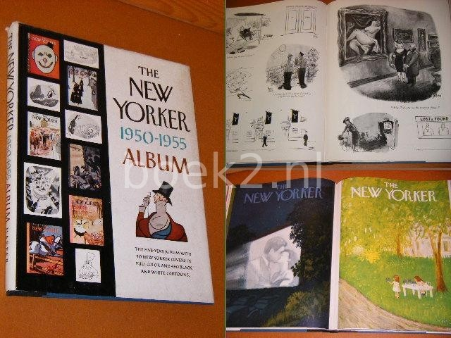 ED. - The New Yorker. 1950-1955 Album. The Five-Year Album with 40 New Yorker Covers in Full Color and 450 Black and white Cartoons.