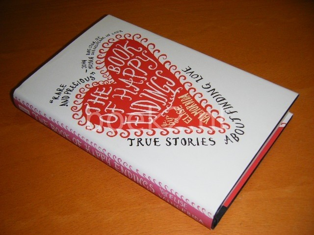 ELISE VALMORBIDA - The Book of Happy Endings. True Stories about Finding Love