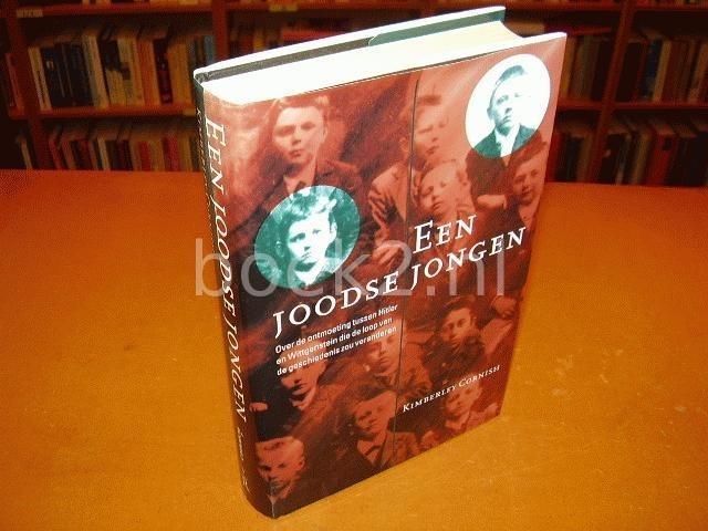 CORNISH, KIMBERLEY - Een Joodse jongen, Over de ontmoeting tussen Hitler en Wittgenstein die de loop der geschiedenis zou veranderen