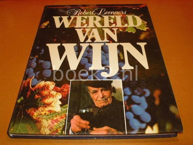 LEENAERS, ROBERT - Wereld van Wijn