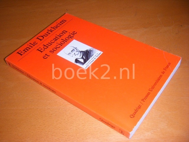 EMILE DURKHEIM - Education et sociologie