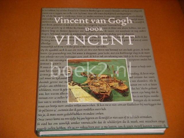 VINCENT WILLEM GOGH; BRUCE BERNARD; MICHAEL EENHOORN - Vincent van Gogh door Vincent