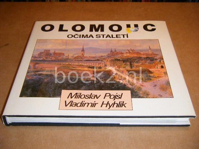 POJSL, MILOSLAV; HYHLIK, VLADIMIR - Olomouc. Ocima Staleti.