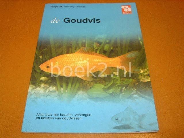 HEMING VRIENDS, T. - De goudvis [isbn 9058211487 ]