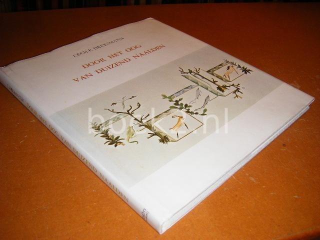 DREESMANN, CECILE - Door het oog van duizend naalden