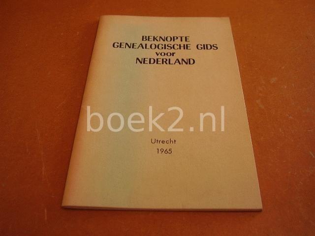 DRAAK JZN., J. - Beknopte genealogische gids voor Nederland.