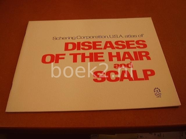 EDITORS - U.S.A. Atlas of Diseases of the hair and scalp