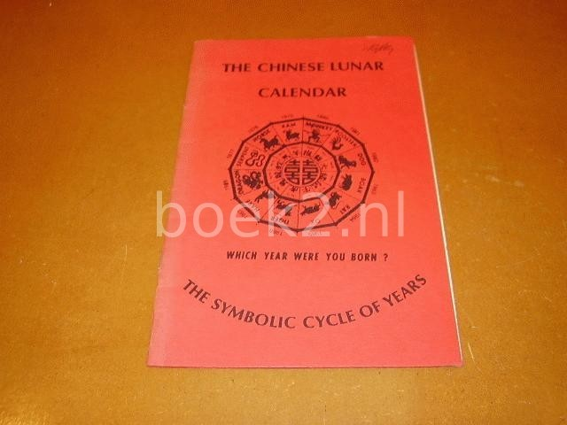 UNKNOWN - The Chinese Lunar Calender. The symbolic cycle of years.
