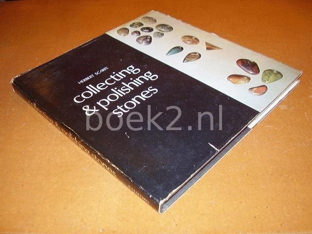 SCARFE, HERBERT - Collecting & Polishing Stones