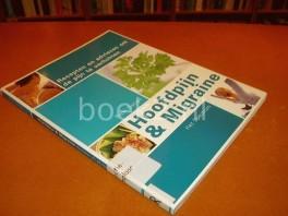 hoofdpijn-en-migraine-recepten-en-adviezen-om-de-pijn-te-verlichten