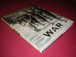 War. A History in Photographs