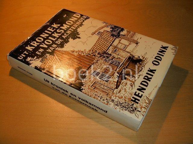 ODINK, HENDRIK - Uit kroniek en volksmond van de achterhoek