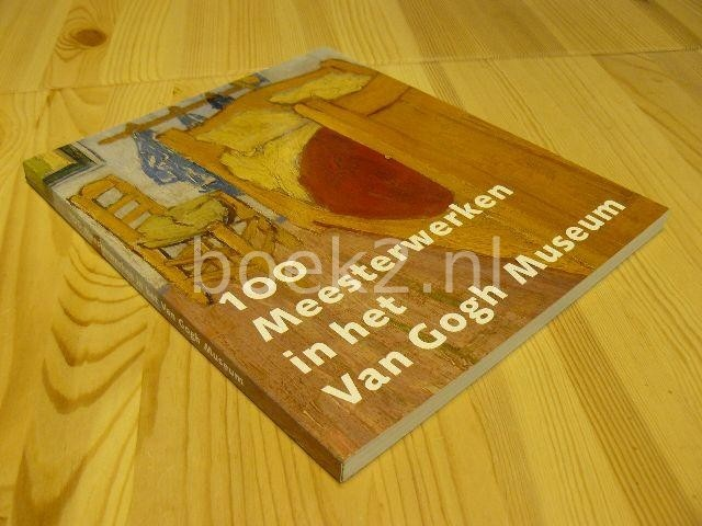 LEIGHTON, JOHN (SAMENSTELLING) - 100 Meesterwerken in het Van Gogh Museum