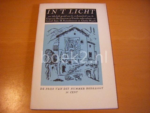 SMIT, GABRIEL, H. KUITENBROUWER, CHARLES NYPELS (RED.) - In `t licht - een tijdschrift gewijd aan de werkzaamheid van de Uitgeverij Het Spectrum te Utrecht. Deel 3.