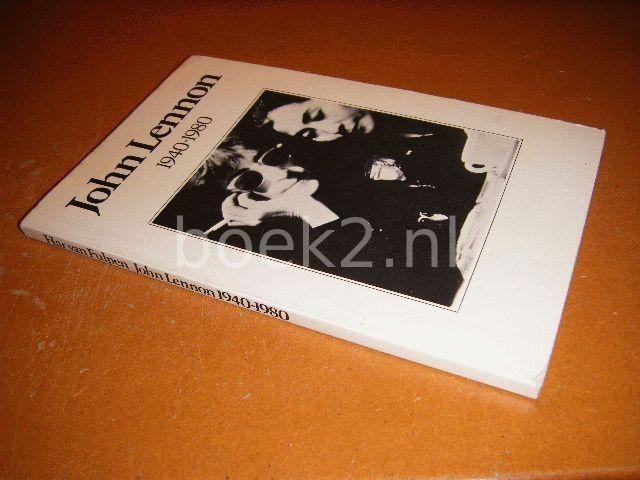 FULPEN, HAR VAN (SAMENGESTELD DOOR) - John Lennon 1940-1980