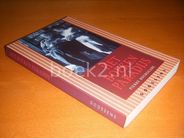 PIERRE BOURGEADE - Het boekenparadijs