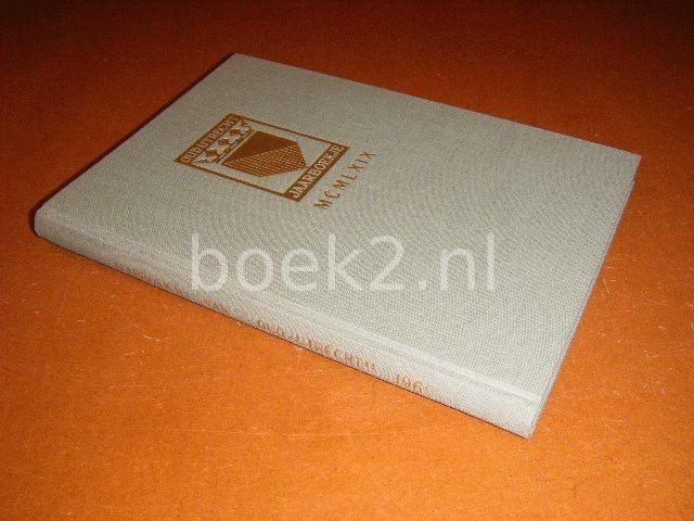OFFRINGA-BOOM, E.L.S.; UITTENBOGAARD, W.; STRUICK, J.E.A.L. (REDACTIE) - Oud-Utrecht jaarboekje MCMLXIX (1969)