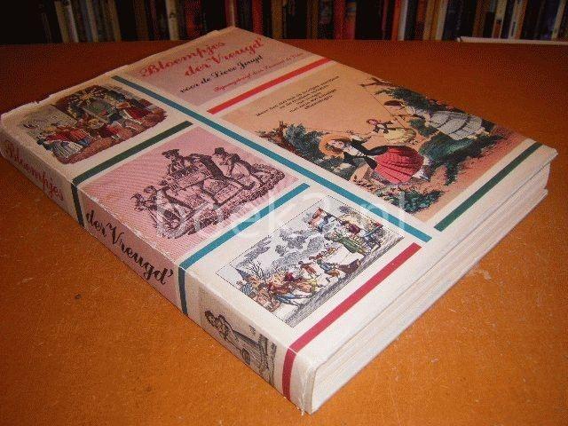 VRIES, LEONARD DE (BIJEENBRENGER) - Bloempjes der Vreugd voor de Lieve Jeugd, Meer dan 200 van de mooijste vaersjens en de fraaijste verhalen van vroeger met ruim 450 konstige afbeeldingen