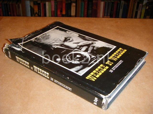 WEEGE - Weege by Weege. An Autobiography.