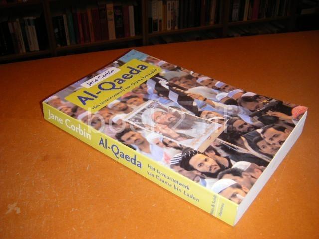 CORBIN, JANE; VAN DER HELM, RUUD (VERTALING NL) - Al-Qaeda, Het terreurnetwerk van Osama Bin Laden