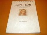 eerst-zien-christelijk-geloof-in-inzichten-van-rudolf-steiner-gesigneerd-door-auteur-schuwirth-serie-transparant