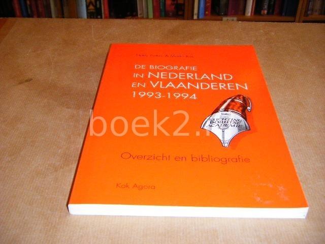 POEZE, HARRY; ROS, MARTIN - De Biografie in Nederland en Vlaanderen 1993 -1994. Overzicht en Bibliografie