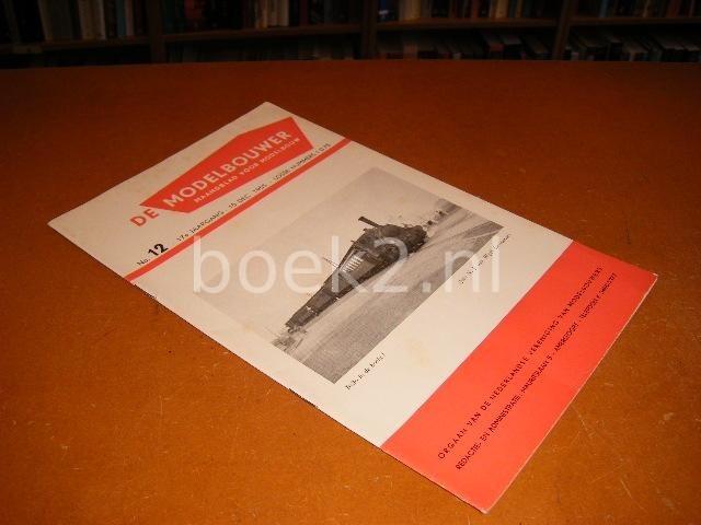 RED. - De Modelbouwer, Maandblad voor Modelbouw, 17e jaargang no. 12, 15 December 1955.