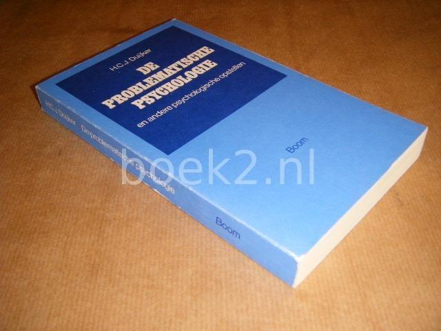 DUIJKER, H.C.J. - De problematische psychologie en andere psychologische opstellen.
