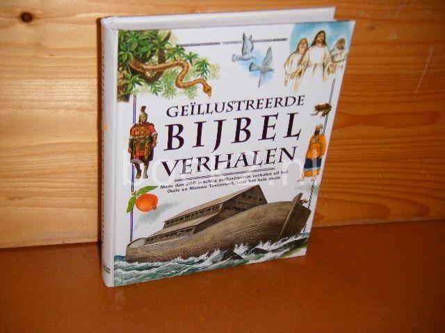 ZWAN, NELLEKE VAN DER. (VERTALING NL) - Geillustreerde Bijbel Verhalen.