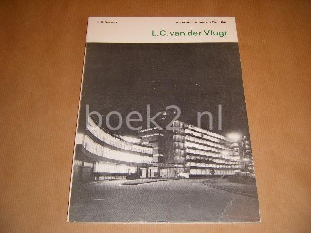 VLUGT, L.C. VAN DER - Art et architecture aux Pays-Bas