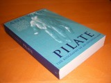Pilate, The Biography of an Invented Man