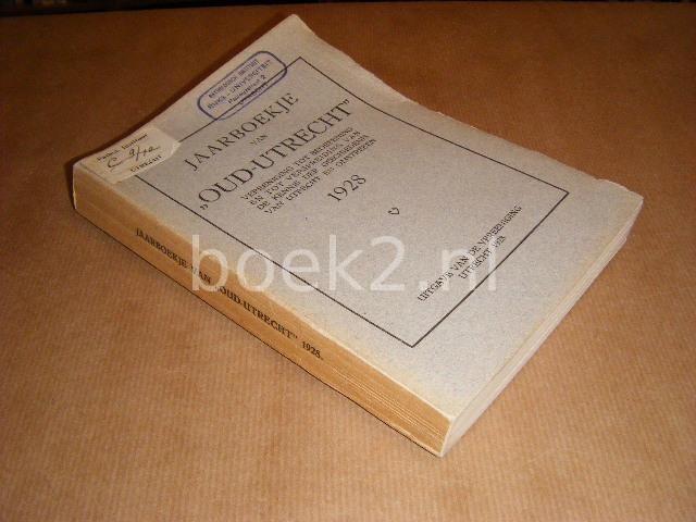 HEERINGA, DR. K. - Jaarboekje van Oud-Utrecht 1928.
