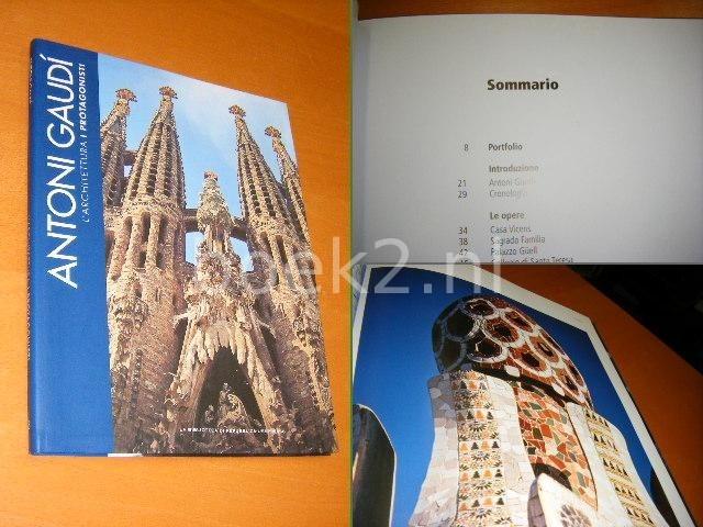 CONTRI, TIZIANA - Antoni Gaudi, l`Architettura i protagonisti 3 [la biblioteca di republica l`espresso]