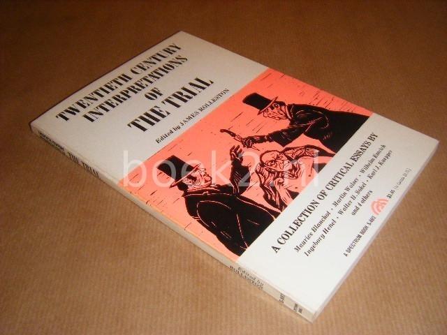 ED.; ROLLESTON, JAMES - Twentieth century interpretations of The Trial. A Collection of critical essays