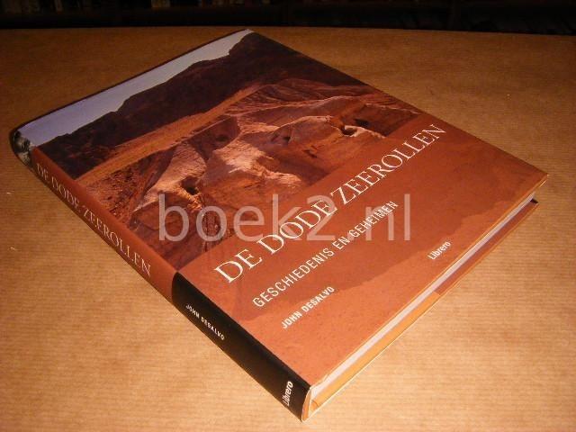 DESALVO, JOHN; HOVING, WILMA (VERTALING) - De dode zeerollen, Geschiedenis en geheimen