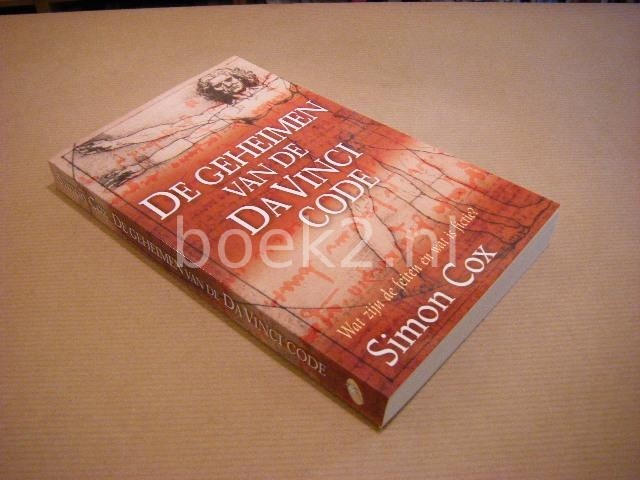 COX, SIMON - De geheimen van de Da Vinci Code, Wat zijn de feiten en wat is fictie