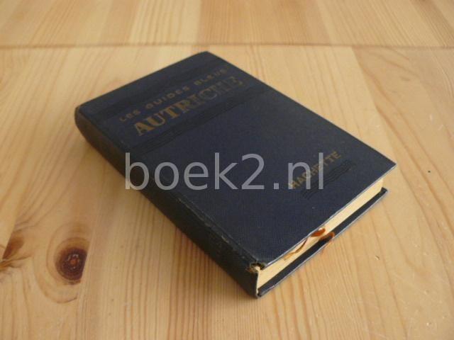 EDITORS - Autriche [Les Guides Bleus 1954]