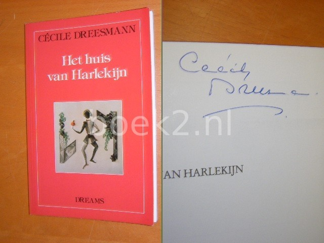 CECILE DREESMANN - Het huis van Harlekijn [GESIGNEERD]