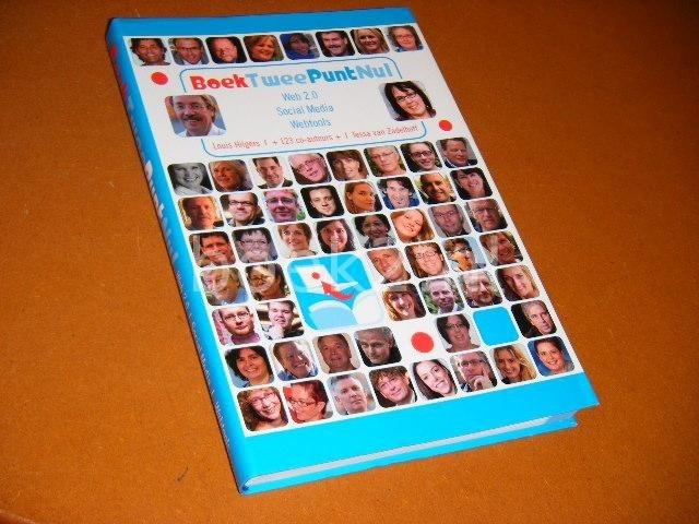 LOUIS HILGERS EN TESSA VAN ZADELHOFF. - Boek Twee Punt Nul. Web 2.0 - Social Media - Webtools.