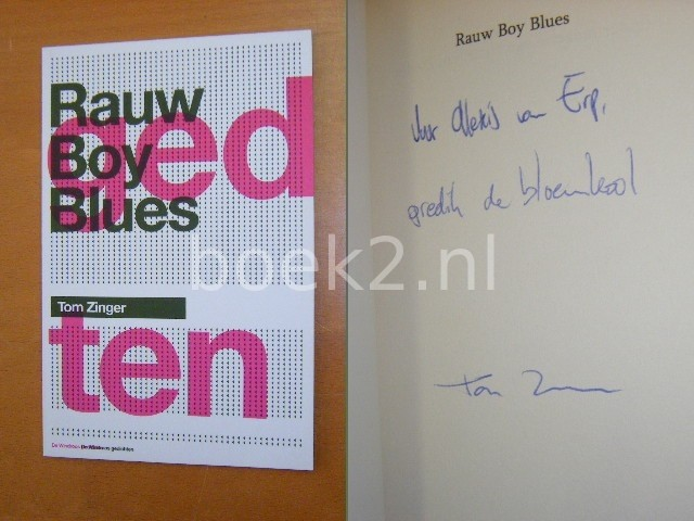 TOM ZINGER - Rauw Boy Blues [GESIGNEERD]