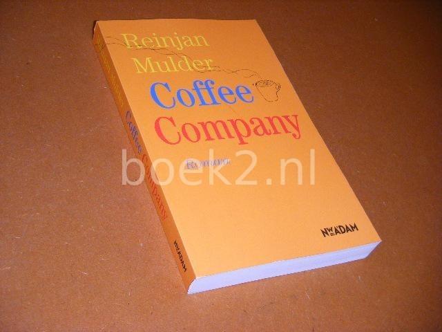 MULDER, REINJAN. - Coffee Company. Roman.