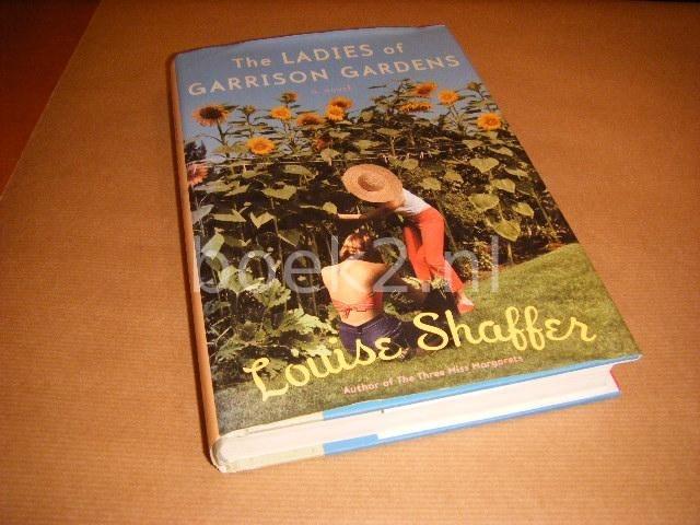 SHAFFER, LOUISE - The Ladies of Garrison Gardens