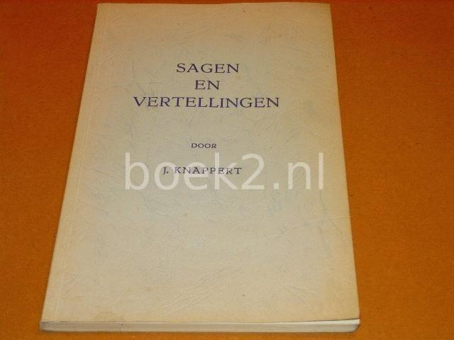 KNAPPERT, J. - Sagen en Vertellingen