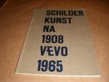 schilder-kunst-na-1908-vevo-1965