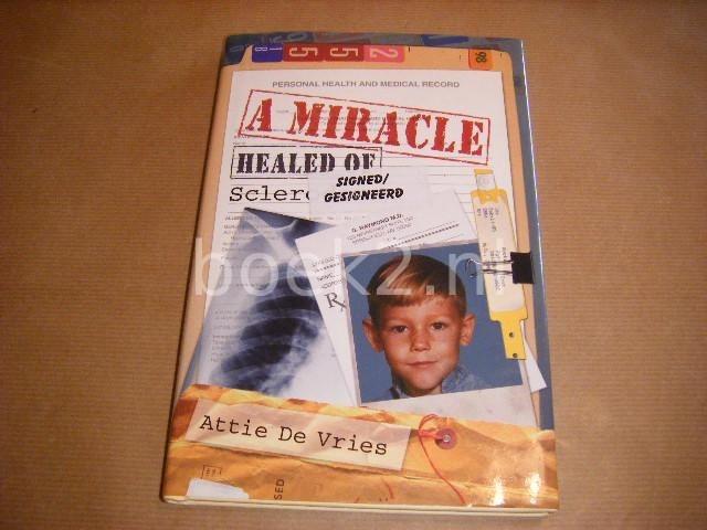 A Miracle [gesigneerd]